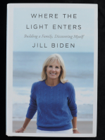 "Jill Biden Signed ""Where The Light Enters"" Hardcover Book (Beckett COA & PSA Hologram) at PristineAuction.com"