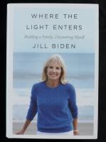 "Jill Biden Signed ""Where The Light Enters"" Hardcover Book (Beckett COA & PSA Hologram) at PristineAuction.com"