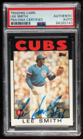 Lee Smith Signed 1986 Topps #355 (PSA Encapsulated) at PristineAuction.com