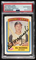 Bill Mazeroski Signed 1990 Swell Baseball Greats #93 (PSA Encapsulated) at PristineAuction.com