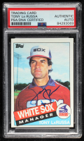 Tony LaRussa Signed 1985 Topps #466 MG (PSA Encapsulated) at PristineAuction.com