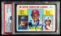 Tony Perez Signed 1984 Topps #704 Tony Perez / Rusty Staub / Al Oliver LL (PSA Encapsulated) at PristineAuction.com