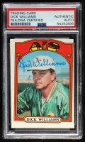 Dick Williams Signed 1972 Topps #137 MG (PSA Encapsulated) at PristineAuction.com