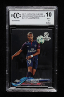 Kylian Mbappe 2017-18 Topps Chrome UEFA Champions League #41 (BCCG 10) at PristineAuction.com