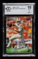 Peyton Manning 1998 Ultra #201 RC (BCCG 10) at PristineAuction.com