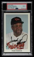 Frank Robinson Signed Orioles 3.5x5 Postcard (PSA Encapsulated) at PristineAuction.com
