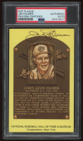 Jim Palmer Signed Gold Hall of Fame Plaque Postcard (PSA Encapsulated) at PristineAuction.com