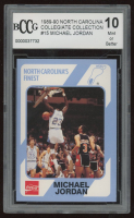 Michael Jordan 1989-90 North Carolina Collegiate Collection #15 (BCCG 10) at PristineAuction.com