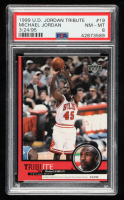 Michael Jordan 1999 Upper Deck Tribute to Michael Jordan #19 Electrifies the crowd 3/24/95 (PSA 8) at PristineAuction.com
