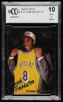 Kobe Bryant 1996-97 Metal #137 FF RC (BCCG 10) at PristineAuction.com