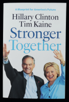 "Hillary Rodham Clinton Signed ""Stronger Together"" Soft-Cover Book (JSA COA) (See Description) at PristineAuction.com"