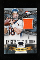 Peyton Manning 2013 Crown Royale Knights of the Gridiron Materials #7 at PristineAuction.com
