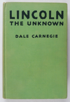 "Dale Carnegie Signed ""Lincoln The Unknown"" Hardcover Book (JSA COA) (See Description) at PristineAuction.com"