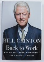 "Bill Clinton Signed ""Back To Work"" Hardcover Book (JSA ALOA) at PristineAuction.com"