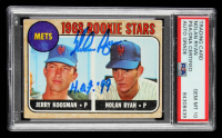 "Nolan Ryan Signed 1968 Topps #177 Rookie Stars Inscribed ""H.O.F. '99"" (PSA Encapsulated) at PristineAuction.com"