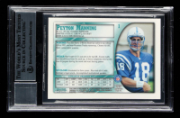 Peyton Manning Signed 1998 Bowman Chrome #1 RC (BGS Encapsulated) at PristineAuction.com