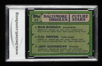Bob Bonner / Cal Ripken / Jeff Schneider 1982 Topps #21 RC (BCCG 10) at PristineAuction.com