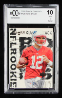 Tom Brady 2000 UD Black Diamond #126 RC (BCCG 10) at PristineAuction.com