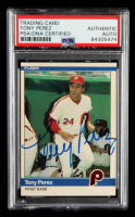 Tony Perez Signed 1984 Fleer #44 (PSA Encapsulated) at PristineAuction.com