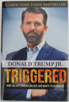 "Donald Trump Jr. Signed ""Triggered"" Hardcover Book (JSA COA) at PristineAuction.com"