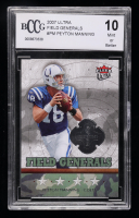 Peyton Manning 2007 Ultra Field Generals #PM (BCCG 10) at PristineAuction.com