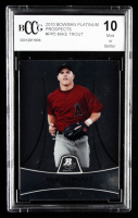 Mike Trout 2010 Bowman Platinum Prospects #PP5 (BCCG 10) at PristineAuction.com