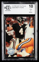 Brett Favre 1991 Pro Set Platinum #290 RC (BCCG 10) at PristineAuction.com
