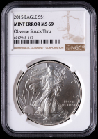 Mint Error - 2015 American Silver Eagle $1 One Dollar Coin - Obverse Struck Thru (NGC MS69) at PristineAuction.com