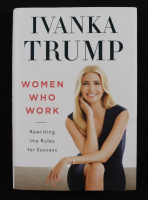 """Ivanka Trump Signed """"Women Who Work"""" Hardcover Book (Beckett COA) (See Description) at PristineAuction.com"""