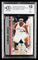 2003-04 Upper Deck Phenomenal Beginning LeBron James #19 LeBron James (BCCG 10) at PristineAuction.com