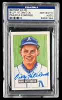 Billy Hitchcock Signed 1986 Card Collectors Company '51 Bowman Reprints #191 (PSA Encapsulated) at PristineAuction.com