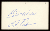 """Ed Rakow Signed 3x5 Cut Inscribed """"Best Wishes"""" (JSA COA) at PristineAuction.com"""