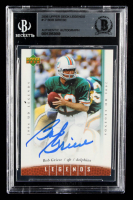 Bob Griese Signed 2006 Upper Deck Legends #17 (BGS Encapsulated) at PristineAuction.com
