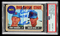 "Nolan Ryan Signed 1968 Topps #177 Rookie Stars / Jerry Koosman RC / Nolan Ryan RC Inscribed ""100.7 MPH Fastball"" (PSA Encapsulated) at PristineAuction.com"