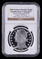 """2015 """"Smithsonian Collection"""" 1906 Pattern DOuble Eagle 1 oz Silver Coin (NGC Ultra Cameo Gem Proof) at PristineAuction.com"""