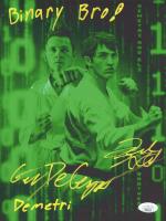"Gianni DeCenzo & Jacob Bertrand Signed ""Cobra Kai"" 8x10 Photo Inscribed ""Binary Bro!"" & ""Demetri"" (JSA Hologram) at PristineAuction.com"
