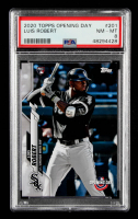 Luis Robert 2020 Topps Opening Day #201 SP RC (PSA 8) at PristineAuction.com
