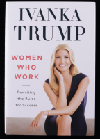 """Ivanka Trump Signed """"Women Who Work"""" Hardcover Book (Premiere Collectibles COA) at PristineAuction.com"""