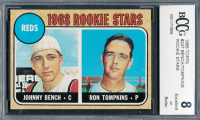Johnny Bench & Ron Tompkins 1968 Topps #247A Rookie Stars RC (BCCG 8) at PristineAuction.com