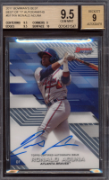 Ronald Acuna 2017 Bowman's Best Best of '17 Autographs #B17RA (BGS 9.5) at PristineAuction.com