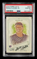 Ronald Acuna Jr. 2018 Topps Allen and Ginter #207 RC (PSA 10) at PristineAuction.com