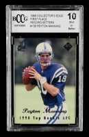 Peyton Manning 1998 Collector's Edge First Place Record Setters #135B (BCCG 10) at PristineAuction.com