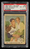 Ted Williams 1959 Fleer #64 Daughter and Famous Daddy (PSA 8) at PristineAuction.com