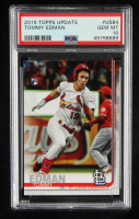 Tommy Edman 2019 Topps Update #US84 RC (PSA 10) at PristineAuction.com