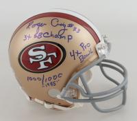 "Roger Craig Signed 49ers Mini Helmet Inscribed ""3x SB Champ"", ""4X Pro Bowl"", ""1000/1000"" & ""1985"" (Beckett COA) at PristineAuction.com"