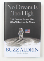 """Buzz Aldrin Signed """"No Dream Is Too High"""" Hardcover Book (JSA COA) at PristineAuction.com"""