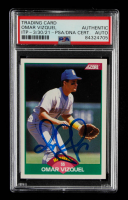 Omar Vizquel Signed 1989 Score Rookie / Traded #105T RC (PSA Encapsulated) at PristineAuction.com