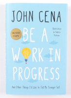 """John Cena Signed """"Be A Work In Progress"""" Hardcover Book (Beckett COA) at PristineAuction.com"""