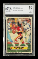 Joe Montana 1983 Topps Sticker Inserts #21 (BCCG 10) at PristineAuction.com