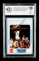 Michael Jordan 1989-90 North Carolina Collegiate Collection #15 (BCCG 10) at PristineAuction.com